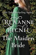 The Maiden Bride | Rexanne Becnel |