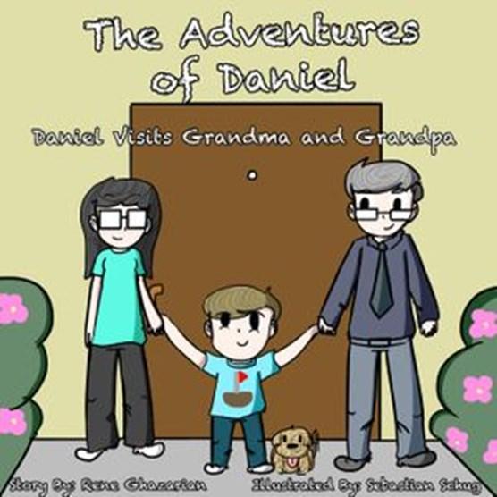 The Adventures of Daniel: Daniel Visits Grandma and Grandpa