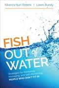 Fish Out of Water   Nuri-Robins, Kikanza ; Bundy, Lewis G.  