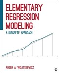 Elementary Regression Modeling   Roger A. Wojtkiewicz  