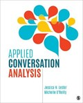 Applied Conversation Analysis | Lester, Jessica Nina ; O'reilly, Michelle |