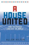 A House United | Allen Hilton |