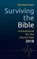 Surviving the Bible   Christian Piatt  