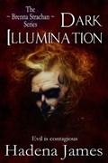 Dark Illumination   Hadena James  