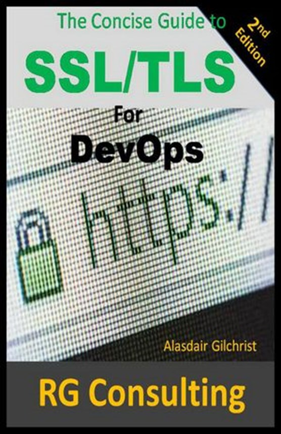 The Concise Guide to SSL/TLS for DevOps