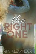 The Right One   Rm Alexander  