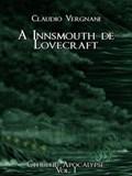 A Innsmouth de Lovecraft | Claudio Vergnani |