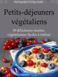 Petits-déjeuners végétaliens | Heather Hope |