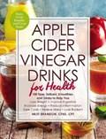 Apple Cider Vinegar Drinks for Health   Britt Brandon  