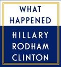 What Happened | Hillary Rodham Clinton |