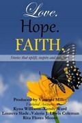 Love, Hope, Faith   Miller, Vanessa ; Bell, Sherae ; Harper, Paulette ; Moore, Rita  