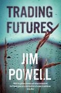 Trading Futures   Jim Powell  