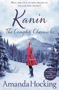 Kanin: the complete chronicles | Amanda Hocking |