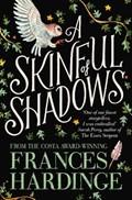 Skinful of shadows | Frances Hardinge |