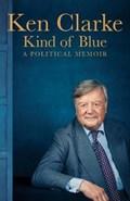 Kind of Blue   Ken Clarke  