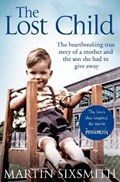 The Lost Child   Martin Sixsmith  
