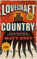 Lovecraft country   Matt Ruff  