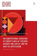 The Constitutional Structure of Europe's Area of 'Freedom, Security and Justice' and the Right to Justification | Herlin-Karnell, Ester (university of Gothenburg, Sweden) |