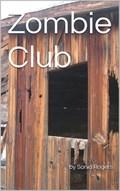 Zombie Club | Sonia Rogers |