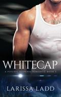 Whitecap | Larissa Ladd |