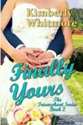 Finally Yours | Kimberly Whitmore |