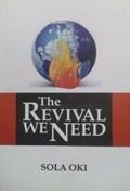 The Revival We Need | Sola Oki |