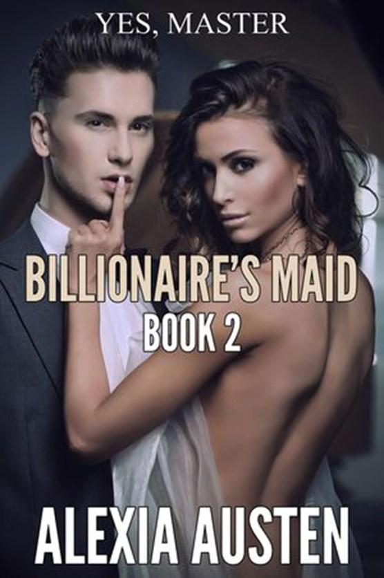 Billionaire's Maid (Book 2)