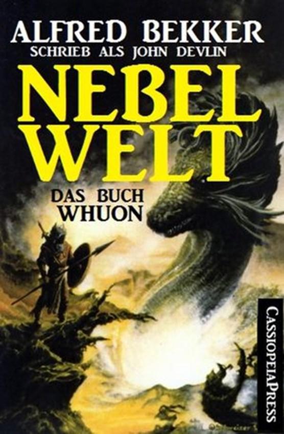 Das Buch Whuon: Nebelwelt