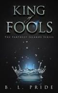 King of Fools | B. L. Pride |