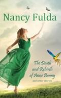 The Death and Rebirth of Anne Bonny   Nancy Fulda  
