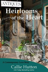 Heirlooms of the Heart | Callie Hutton |