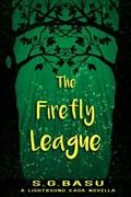 The Firefly League | S. G. Basu |