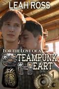 For the Love of a Steampunk Heart | Leah Ross |