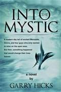 Into the Mystic   Garry Hicks  