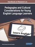 Handbook of Research on Pedagogies and Cultural Considerations for Young English Language Learners   Grace Onchwari ; Jared Keengwe  
