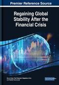 Regaining Global Stability After the Financial Crisis   Bruno Sergi ; Filip Fidanoski ; Magdalena Ziolo ; Vladimir Naumovski  