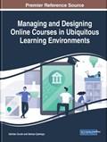 Managing and Designing Online Courses in Ubiquitous Learning Environments | Gurhan Durak ; Serkan Cankaya |