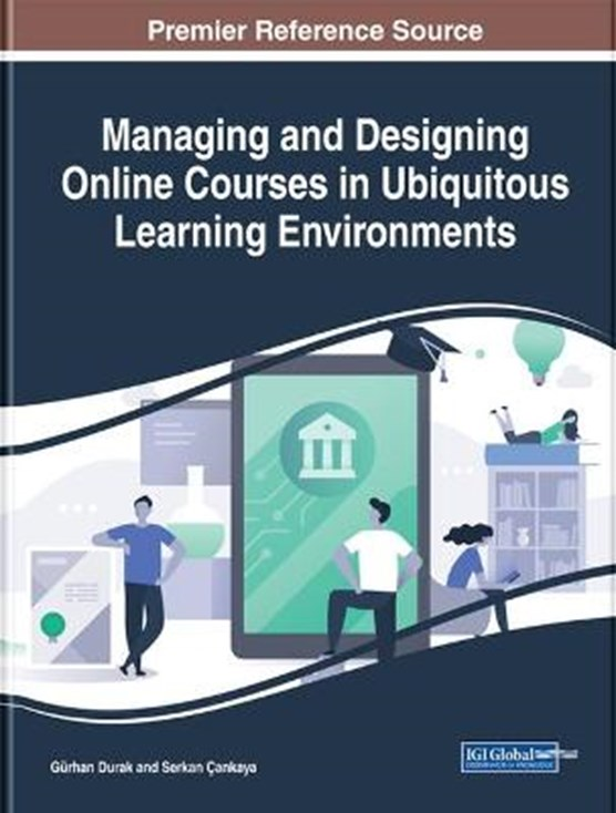 Managing and Designing Online Courses in Ubiquitous Learning Environments