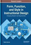 Form, Function, and Style in Instructional Design   Shalin Hai-Jew  