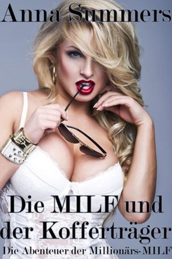 Die Abenteuer der Millionärs-MILF - Die MILF und der Kofferträger