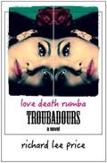 Troubadours | Richard Lee Price |