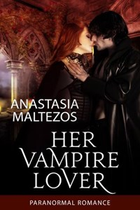 Her Vampire Lover | Anastasia Maltezos |