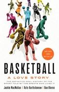 Basketball | Jackie MacMullan ; Rafe Bartholomew ; Dan Klores |