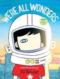 We're all wonders | R. J. Palacio |
