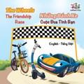 The WheelsThe Friendship Race Nh?ng Bánh Xe Cu?c Ðua Tình B?n | S.A. Publishing |