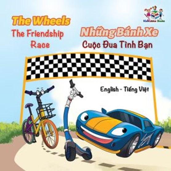 The WheelsThe Friendship Race Nh?ng Bánh Xe Cu?c Ðua Tình B?n