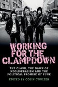 Working for the Clampdown | Colin Coulter |