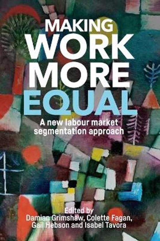 Making Work More Equal