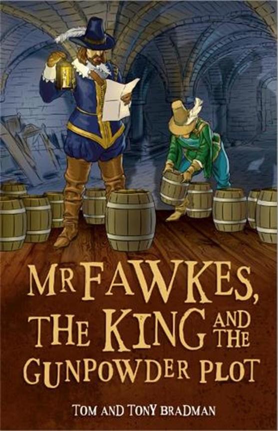 Short Histories: Mr Fawkes, the King and the Gunpowder Plot