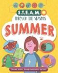 STEAM through the seasons: Summer   Anna Claybourne  
